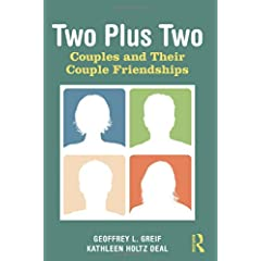 Learn more about the book, Two Plus Two: Couples and Their Couple Friendships