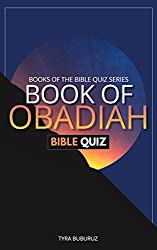 Book of Obadiah Bible Quiz (Books of the Bible Quiz Series 4)