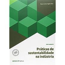 Práticas de Sustentabilidade na Indústria - Coleção Meio Ambiente