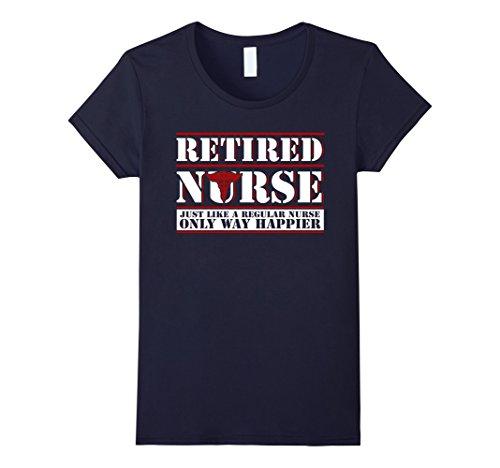 Women's Retired Nurse T-shirt Like A Regular Nurse Only W...