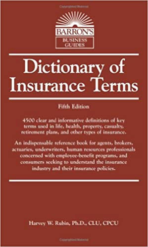 Dictionary Of Insurance Terms Barron S Business Guides Harvey W