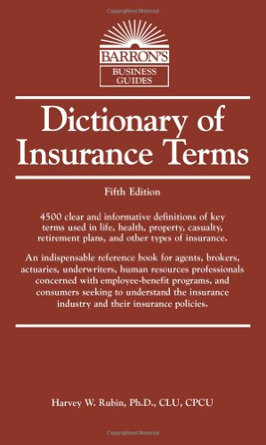 Dictionary of Insurance Terms (Barron's Business Guides)
