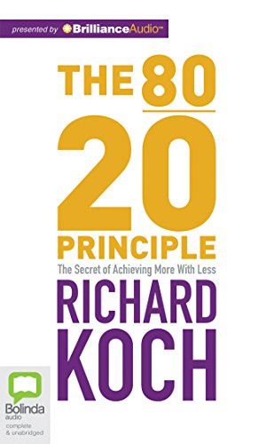 The 80/20 Principle: The Secret of Achieving More with Less by Bolinda Audio