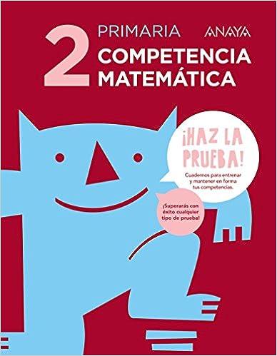 Competencia Matemática 2. (¡haz La Prueba!) - 9788469831342 por Florencio Luengo Horcajo epub