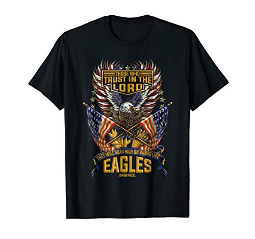 Soar On Wings Like Eagles Christian Patriotic T-Shirt (Wing Eagle Shirt)
