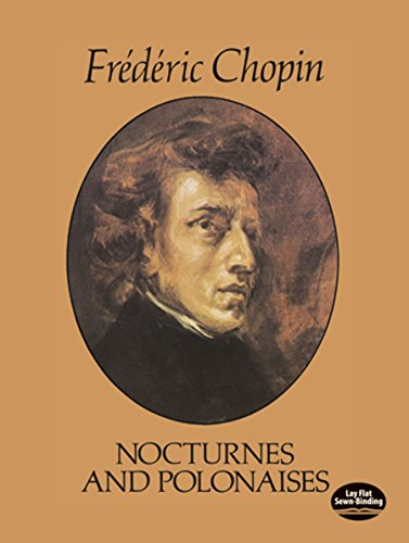 Nocturnes and Polonaises (Dover Music for Piano)