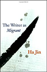 The Writer as Migrant (The Rice University Campbell Lectures)