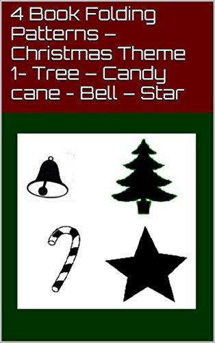 4 Book Folding Patterns - Christmas Theme 1- Tree - Candy cane - Bell - Star (Pattern Christmas Tree Folding Book)