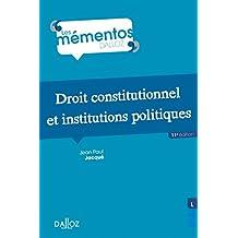 Droit constitutionnel et institutions politiques (Mémentos) (French Edition)