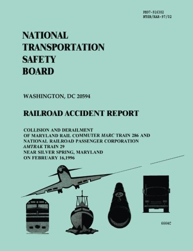 Railroad Accident Report: Collision and Derailment of Maryland Rail Commuter Marc Train 286 and National Railroad Passenger Corporation Amtrak Train ... Silver Spring, Maryland on February 16, 1996