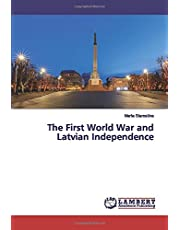 The First World War and Latvian Independence
