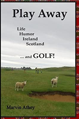 Play Away: A delightful story about Darren whose life weaves through his never-ending challenge to play the perfect round of golf. His quest sends him 'across the pond' to where the game first began.