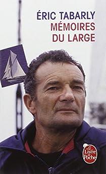 Mémoires du large par Tabarly