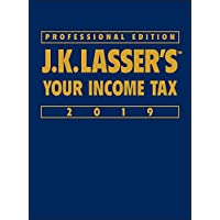 J.K. Lasser's Your Income Tax Professional Edition 2019