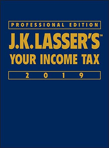 J.K. Lasser's Your Income Tax 2019 (Best Income Tax Deductions)