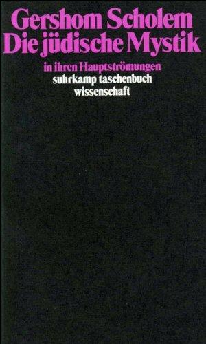 Die jüdische Mystik in ihren Hauptströmungen (suhrkamp taschenbuch wissenschaft) Taschenbuch – 6. Januar 1951 Gershom Scholem Suhrkamp Verlag 3518279300 Judentum