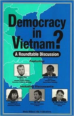 Democracy In Vietnam A Roundtable Dicussion Douglas Pike Nguyen Manh Hung Ngoan Le Dac Mai Dr Ninh Xuan Tran Amazon Com Books