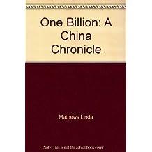 One billion: A China chronicle by Jay Mathews (1983-05-03)