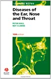 Diseases of the Ear, Nose and Throat (Lecture Notes Series)