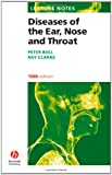 Lecture Notes Diseases of the Ear, Nose and Throat10e