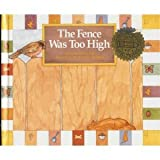 The Fence Was Too High, Olivia Esh, 0811444600