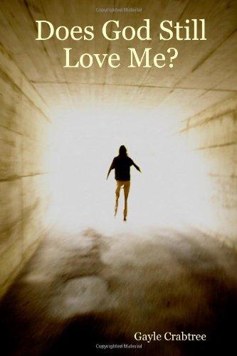 Does God Still Love Me? pdf epub