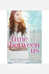 By Tamara Ireland Stone - Time Between Us (2012-10-24) [Hardcover] Hardcover