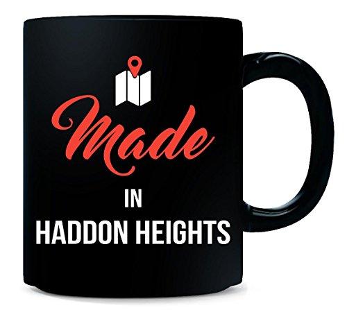 Made In Haddon Heights City Funny Gift - Mug