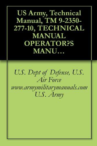 amazon com us army technical manual tm 9 2350 277 10 technical rh amazon com M114 Armored Fighting Vehicle M114 Armored Fighting Vehicle
