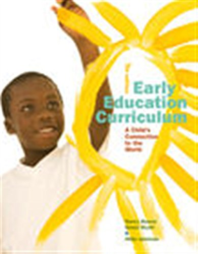 (Early Education Curriculum: A Child's Connection to the World)