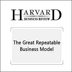 The Great Repeatable Business Model