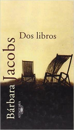 Descargar libros de Amazon gratis Dos Libros (TEXTOS DE ESCRITOR) in Spanish PDF