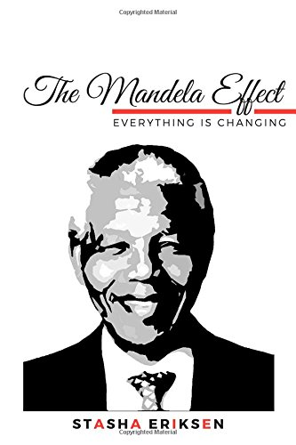 The Mandela Effect: Everything is Changing ebook