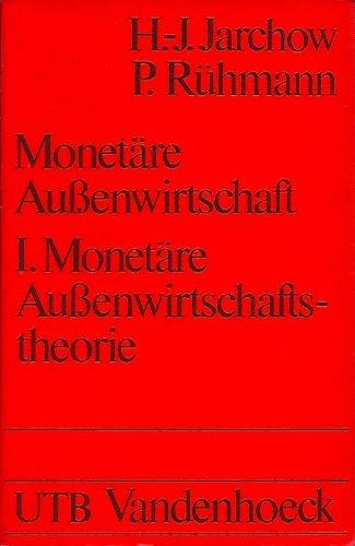 Monetäre Außenwirtschaft I.