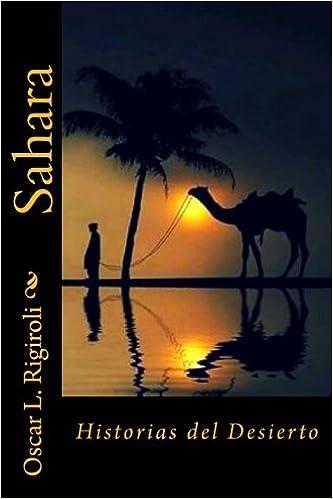 Historias del desierto (Spanish Edition)