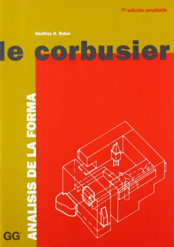 Le Corbusier - Analisis de La Forma (Spanish Edition) by Editorial Gustavo Gili