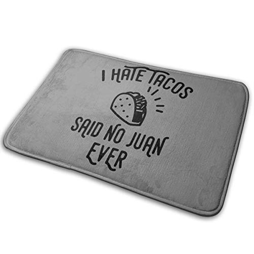 BOOM-BM I Hate Tacos Said No Juan Ever Non Slip Soft Absorbent Memory Foam Bathroom Bath Mat Rug Carpet -