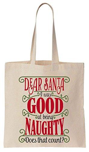 Dear Santa, I Was Good At Being Naughty. Does That Count? Sacchetto di cotone tela di canapa