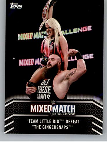 2018 Topps WWE Women's Division Mixed Match Challenge #MM-15 Team Little Big Defeat The Gingersnaps Wrestling Trading Card