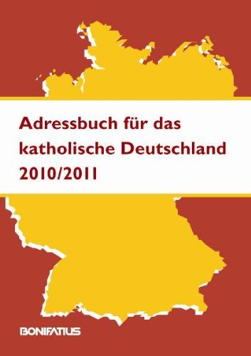 Adressbuch für das katholische Deutschland Ausgabe 2010/2011