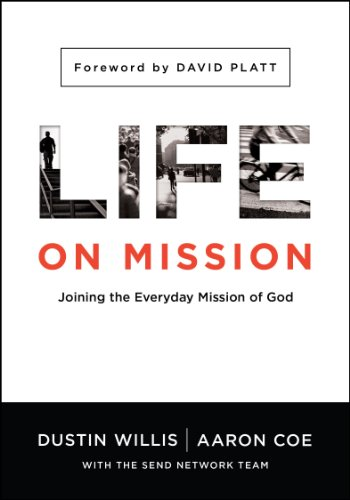(Life on Mission: Joining the Everyday Mission of God )