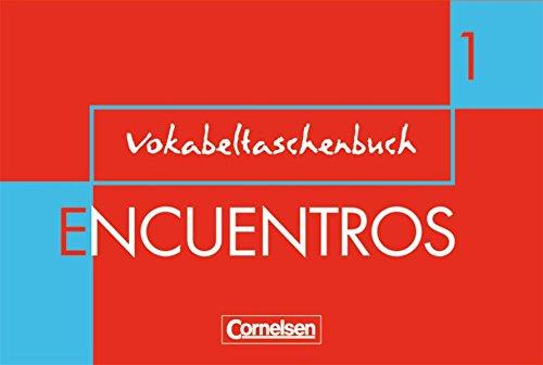 Encuentros - 3. Fremdsprache - Bisherige Ausgabe: Band 1 - Vokabeltaschenbuch