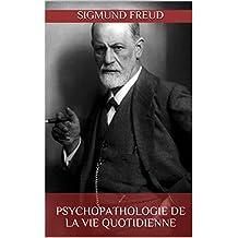 Psychopathologie de la Vie Quotidienne (French Edition)
