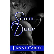 Soul Deep (White Wolf Pack Book 1)