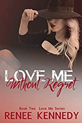 Love Me ~ Without Regret