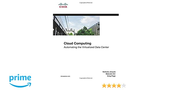 Cloud Computing Automating The Virtualized Data Center Pdf