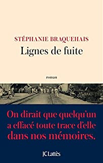 Lignes de fuite, Braquehais, Stéphanie