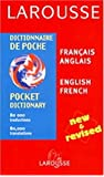 Larousse Pocket Dictionary: French-English/English-French(Refer to ISBN 2035421446)