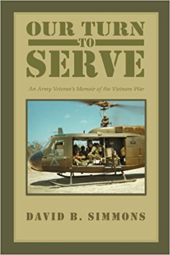 Book Our Turn to Serve: An Army Veteran's Memoir of the Vietnam War