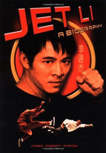 Jet Li: A Biography